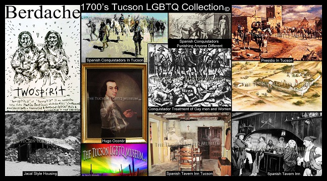 Tucson Gay LGBT LGBTQ Queer Museum - Copyrighted 1700's LGBTQ History Exhibits