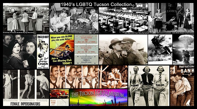 Tucson Gay LGBT LGBTQ Queer Museum Copyrighted 1940s Collection
